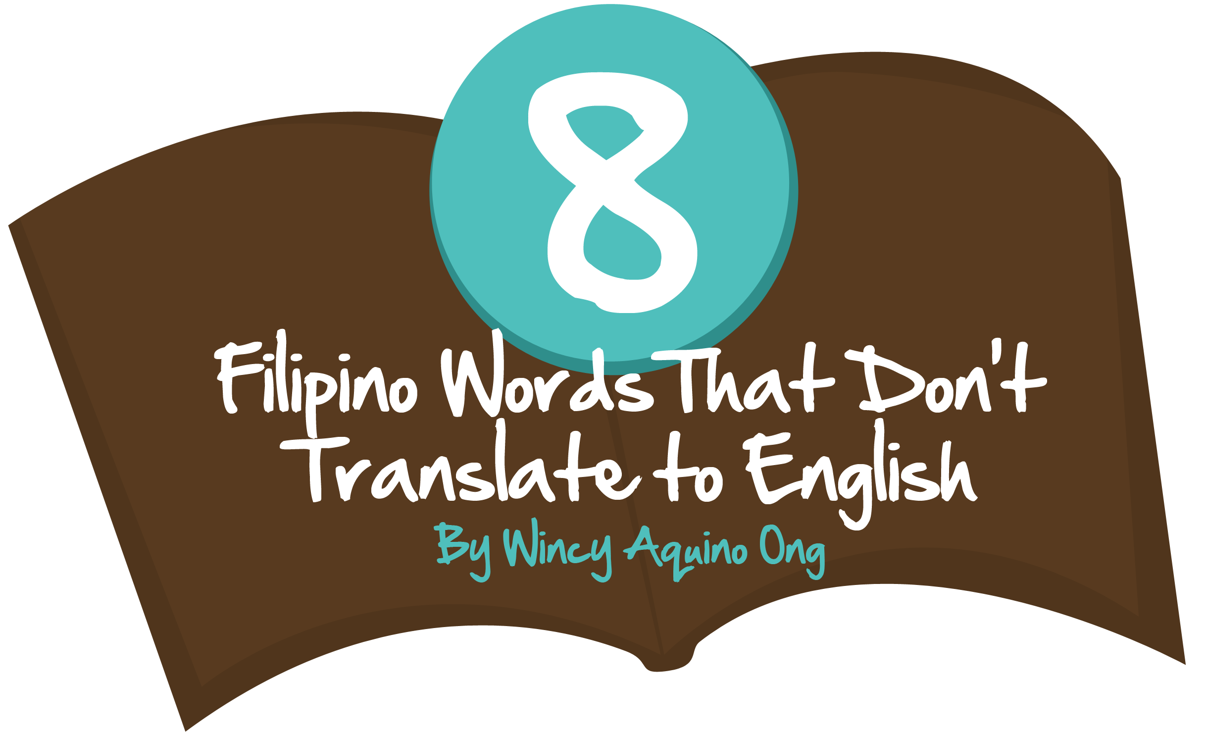 8 Filipino Words That Don't Translate To English - 8List ph