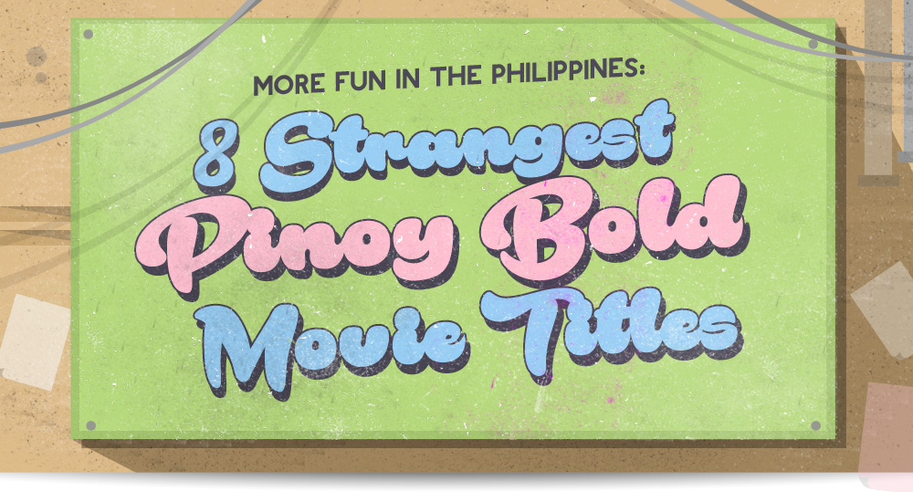 More Fun In The Philippines 8 Strangest Pinoy Bold Movie -3217