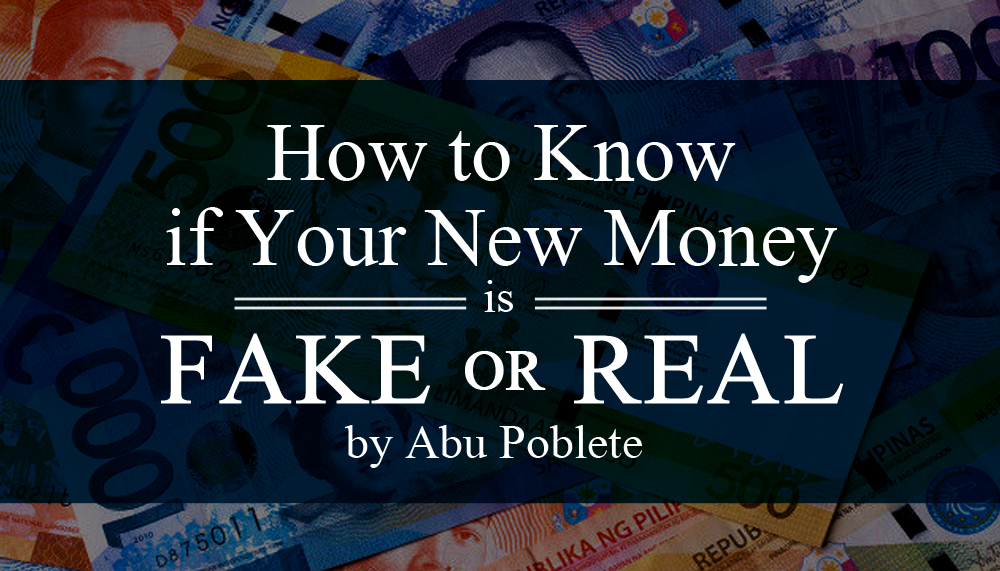 How to Know if Your New Money is Fake or Real - 8List ph